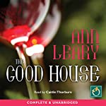 The Good House | Ann Leary