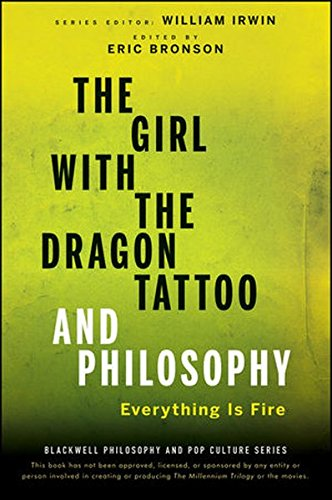 The Girl with the Dragon Tattoo and Philosophy: Everything Is (Dragon Tattoos Art)