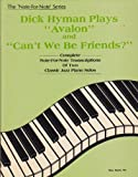 Dick Hyman Plays Avalon and Can't We Be Friends, Dick Hyman, 0943748224