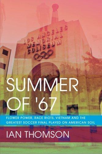 Summer Of '67: Flower Power, Race Riots, Vietnam