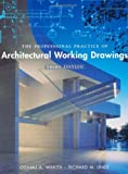 The Professional Practice of Architectural Working Drawings, Third Edition