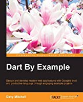 Dart By Example Front Cover