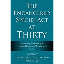 The Endangered Species Act at Thirty: Vol. 2: Conserving Biodiversity in Human-Dominated Landscapes