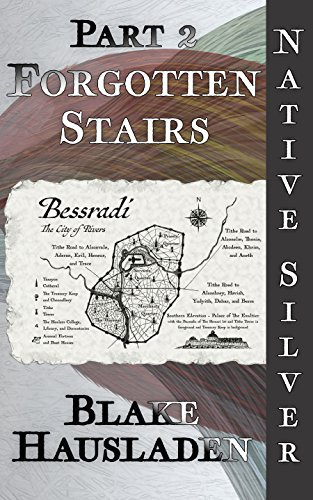 Forgotten Stairs (Native Silver Book 2) (English Edition)