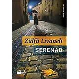 Serenad (Turkish Edition)