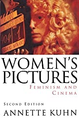 Women's Pictures: Feminism and Cinema