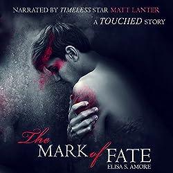 The Mark of Fate: Evan's Prequel