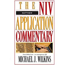 The NIV Application Commentary: Matthew