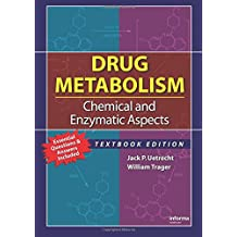 Drug Metabolism: Chemical and Enzymatic Aspects