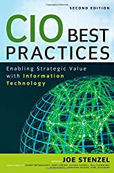 CIO Best Practices: Enabling Strategic Value With Information Technology (Wiley & SAS Business)