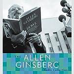 The Allen Ginsberg Audio Collection | Allen Ginsberg