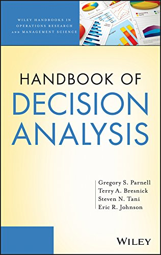 Handbook of Decision Analysis (Wiley Series in Operations Research and Management Science 7)