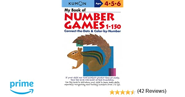 My Book of Number Games, 1-150 (Kumon Workbooks): Kumon ...