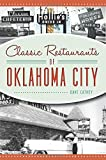Classic Restaurants of Oklahoma City (American Palate)