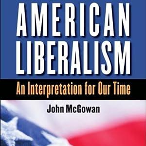 American Liberalism Audiobook