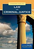 Introduction to Law and Criminal Justice, James R. Acker and JoAnne M. Malatesta, 1449690327