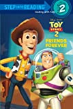 Friends Forever (Disney/Pixar Toy Story) (Step into Reading), Books Central