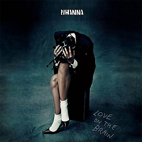 Rihanna - Love On The Brain (2-Trac - Zortam Music