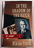 In the Shadows of the Reich, Niklas Frank, 0394583450