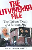 The Litvinenko File, Martin Sixsmith, 0312376685
