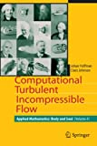 img - for Computational Turbulent Incompressible Flow: Applied Mathematics: Body and Soul 4 book / textbook / text book