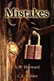 Mistakes, Hayward, A. M., 1612130321