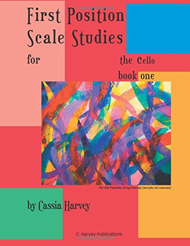 First Position Scale Studies for the Cello, Book One