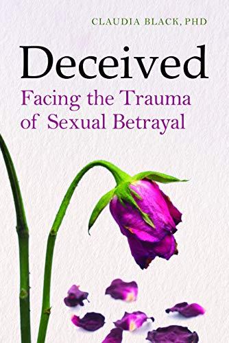 Pdf Self-Help Deceived: Facing Sexual Betrayal, Lies, and Secrets