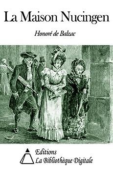 la maison nucingen french edition kindle edition by. Black Bedroom Furniture Sets. Home Design Ideas