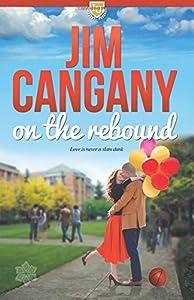 On the Rebound (Irving University) (Volume 1)