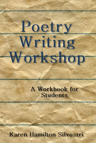 Poetry Writing Workshop: A Workbook for Students (Enzo Test)