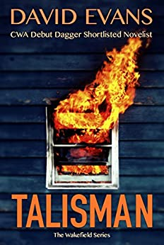 Talisman (The Wakefield Series Book 3) by [Evans, David]