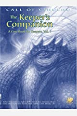 The Keeper's Companion: Blasphemous Knowledge, Forbidden Secrets: A Core Book for Keepers, Vol. 1 (Call of Cthulhu Horror Roleplaying, #2388) Paperback
