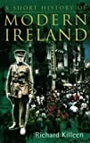 A Short History of Modern Ireland 9780717133819