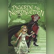 Troldmanden (Pigerne fra Nordsletten 3)   Line Kyed Knudsen