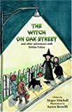 The Witch on Oak Street and Other Adventures with Debbie Folino, L. Mitchell, 0741430304
