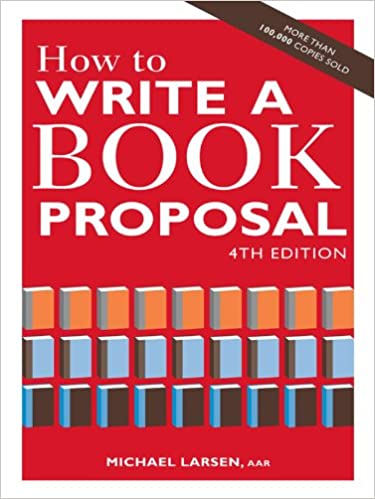 amazon how to write a book proposal michael larsen writing skills