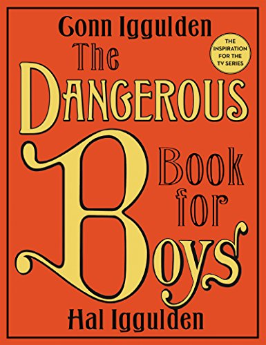 Image of the The Dangerous Book for Boys