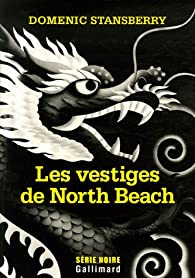 Les vestiges de North Beach par Domenic Stansberry
