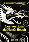 Les vestiges de North Beach par Stansberry