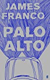 """Palo Alto"" av James Franco"