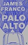"""""""Palo Alto"""" av James Franco"""
