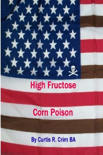 fructose+health Products : High Fructose Corn Poison
