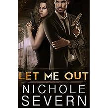 Let Me Out (Me Duet, #1)
