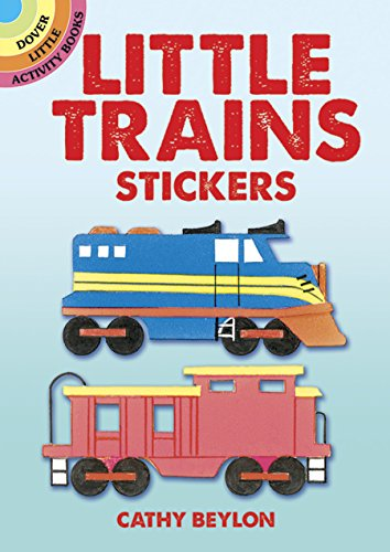 Little Trains Stickers (Dover Little Activity Books Stickers) ()