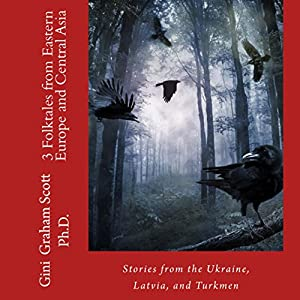 3 Folktales from Eastern Europe and Central Asia Audiobook