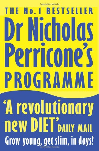 Dr Nicholas Perricone's Programme : Grow Young, Get Slim, in Days