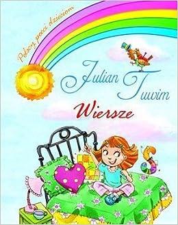 Wiersze Polish Julian Tuwim 9788377087718 Amazoncom Books