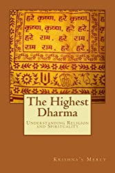 The Highest Dharma: Understanding Religion and Spirituality