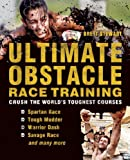 Ultimate Obstacle Race Training, Brett Stewart, 1612431046